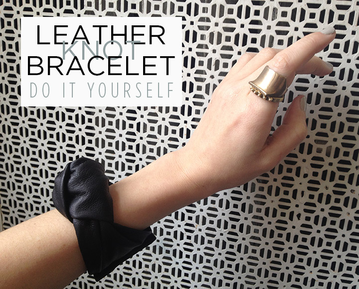 DIY Celine Leather Knot Bracelet Women's Fashion Spring 2013 | DeSmitten