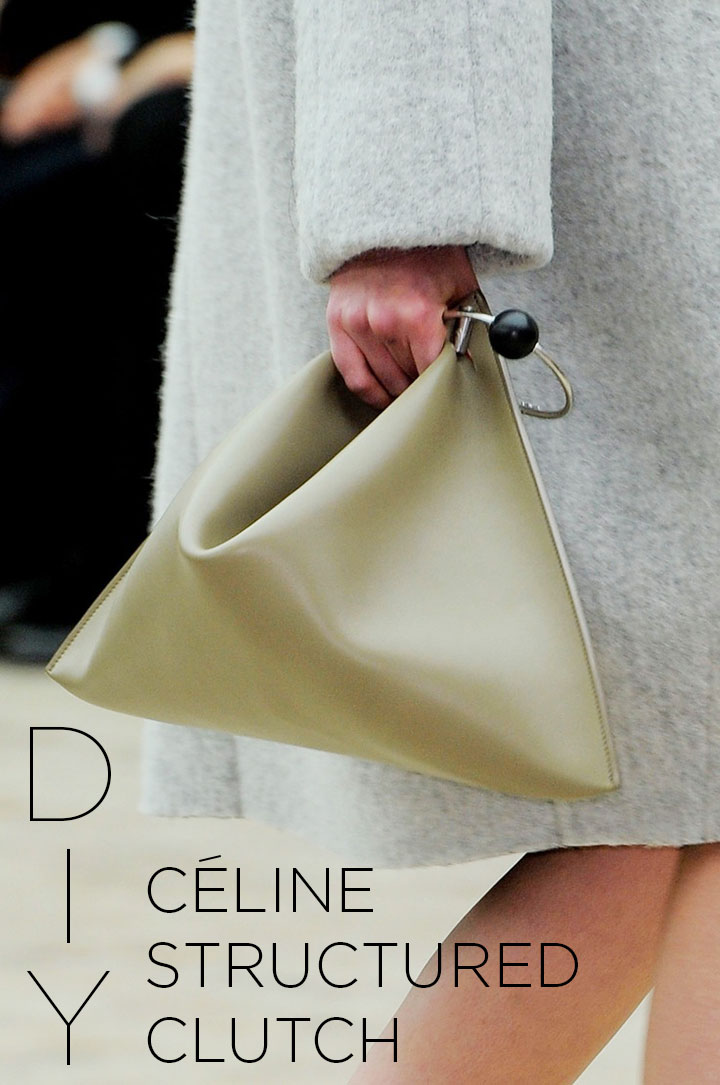 DIY Celine Structured Clutch, How t0, Women's Fashion, Fall 2013 | DeSmitten